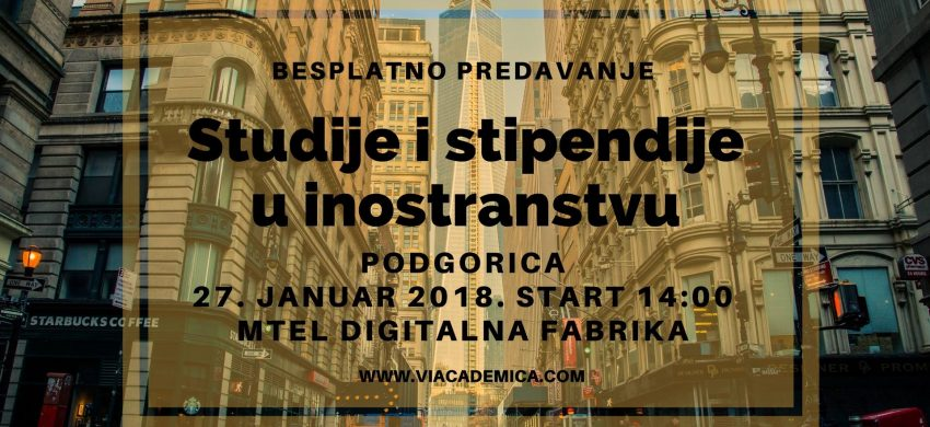 via academica studije i stipendije u inostranstvu podgorica crna gora 2018
