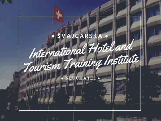 hotel menadžment dizajn enterijera švajcarska studije i stipendijeInternational Hotel and Tourism Training Institute (IHTTI)