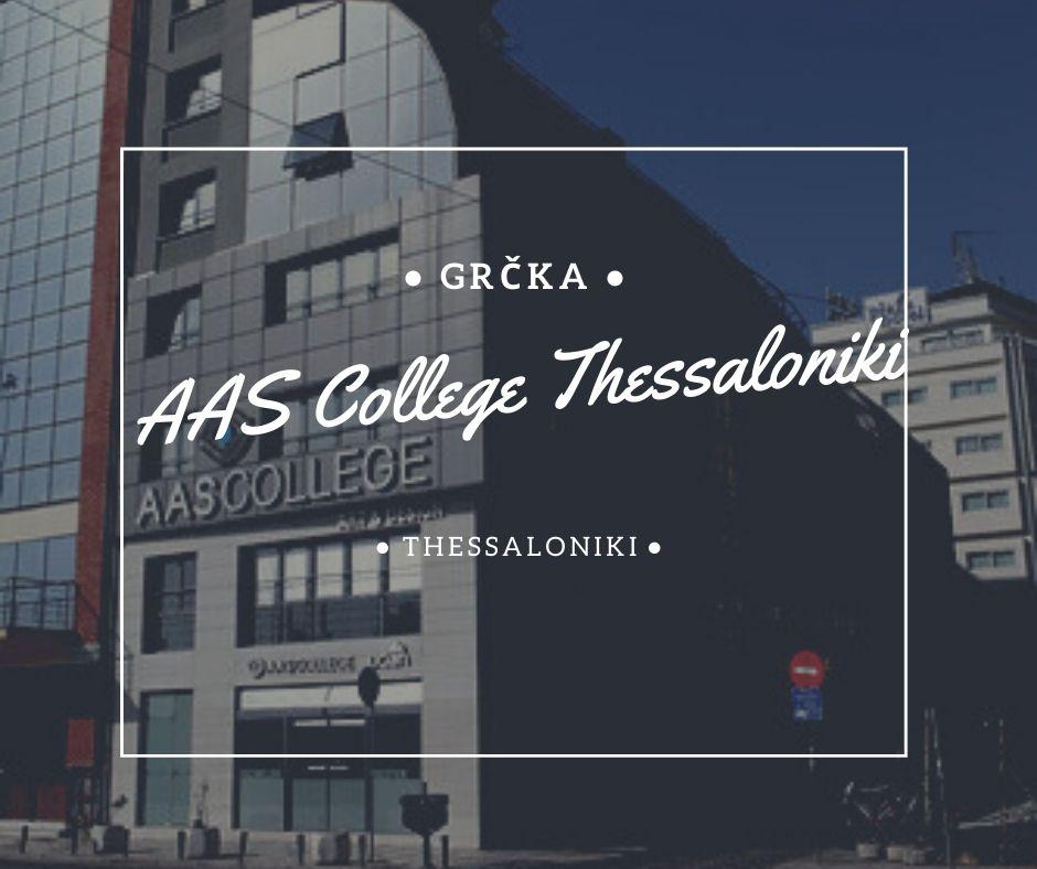 AAS College Thessaloniki je britanski koledž, akreditovan od strane Sunderland Univerziteta iz Velike Britanije, koji nudi britansku diploma iz oblasti umetnosti, dizajna i komunikacija.