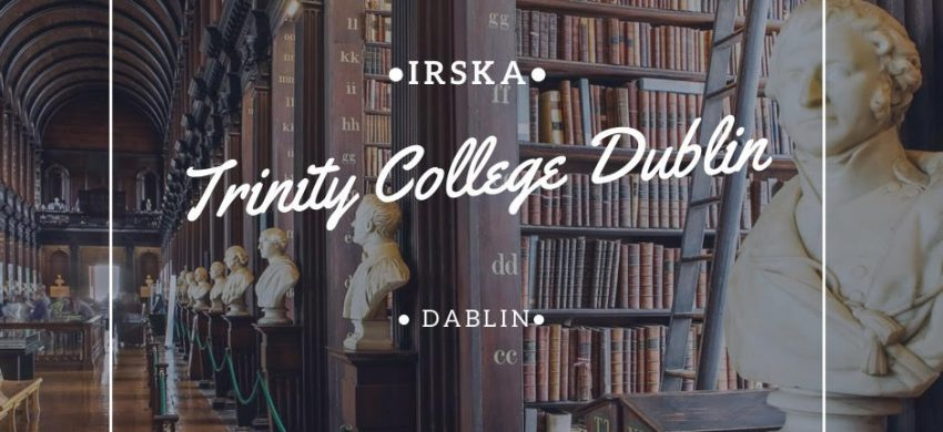 Trinity College Dublin Via Acadmica Study Abroad